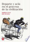 Libro de Deporte Y Ocio En El Proceso De La Civilización