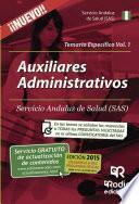 Libro de Auxiliares Administrativos Del Sas. Temario Específico. Volumen 1