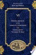 Libro de Episodios Históricos De La Guerra De Intervención Y El Segundo Imperio Tomo 6