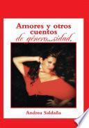 Libro de Amores Y Otros Cuentos De Género…sidad.