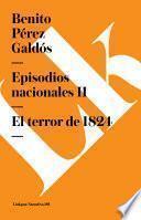 Libro de Episodios Nacionales Ii. El Terror De 1824