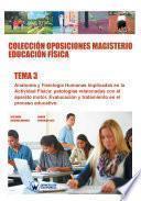 Libro de Colección Oposiciones Magisterio Educación Física. Tema 3