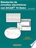 Libro de Simulación De Circuitos Electrónicos Con Orcad 16 Demo