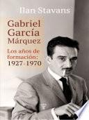 Libro de Gabriel García Márquez: Años De Formación