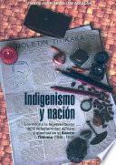 Libro de Indigenismo Y Nación