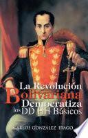 Libro de La Revolución Bolivariana Democratiza Los Dd Hh Básicos