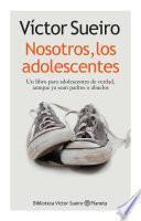 Libro de Nosotros, Los Adolescentes