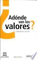 Libro de ¿adónde Van Los Valores?