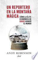 Libro de Un Reportero En La Montaña Mágica