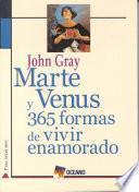 Libro de Marte Y Venus: 365 Formas De Vivir Enamorado