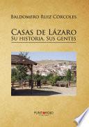 Libro de Casas De Lázaro. Su Historia. Sus Gentes