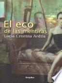 Libro de El Eco De Las Mentiras