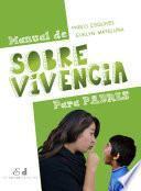 Libro de Manual De Sobrevivencia Para Padres