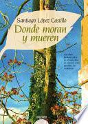 Libro de Donde Moran Y Mueren