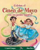 Libro de Celebra El Cinco De Mayo Con Un Jarabe Tapatío