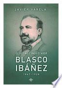 Libro de El último Conquistador: Blasco Ibáñez (1867 1928)