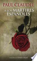Libro de A Los Mártires Españoles