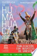Libro de Quebrada De Humahuaca. Naturaleza Y Cultura