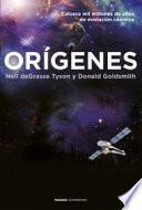 Libro de Orígenes: Catorce Mil Millones De Años De Evolución Cósmica