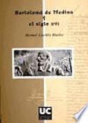 Libro de Bartolomé De Medina Y El Siglo Xvi