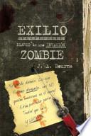 Libro de Exilio: Diario De Una Invasión Zombie