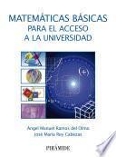 Libro de Matemáticas Básicas Para El Acceso A La Universidad