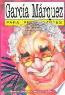 Libro de García Márquez Para Principiantes