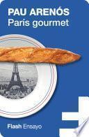 Libro de París Gourmet (flash Ensayo)
