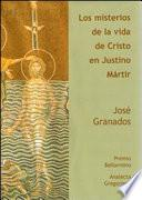 Libro de Los Misterios De La Vida De Cristo En Justino Mártir