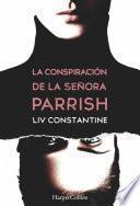 Libro de La Conspiración De La Señora Parrish