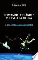 Libro de Fernando Fernández Vuelve A La Tierra Y Otros Relatos Espeluznantes