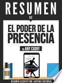 Libro de Resumen De  El Poder De La Presencia   De Amy Cuddy