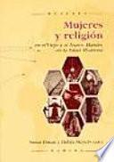 Libro de Mujeres Y Religión En El Viejo Y El Nuevo Mundo, En La Edad Moderna