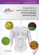 Libro de Diagnóstico Y Monitorización De Las Enfermedades Autoinmunes