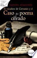 Libro de El Escudero De Cervantes Y El Caso Del Poema Cifrado