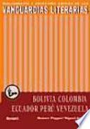 Libro de Las Vanguardias Literarias En Bolivia, Colombia, Ecuador, Perú Y Venezuela