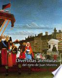 Libro de Divertidas Aventuras Del Nieto De Juan Moreira