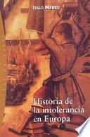 Libro de Historia De La Intolerancia En Europa