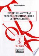 Libro de Estudio De La Actividad Musical Compositiva Y Crítica De Francine Benoit