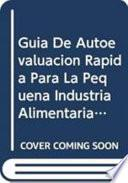 Libro de Guía De Autoevaluación Rápida Para La Pequeña Industria Alimentaria Rural