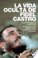 Libro de La Vida Oculta De Fidel Castro
