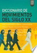 Libro de Diccionario De Movimientos Del Siglo Xx / Xx Century Movements Dictionary