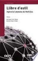 Libro de Llibre D Estil. Agència Catalana De Notícies