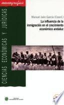 Libro de La Influencia De La Inmigración En El Crecimiento Económico Andaluz