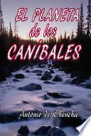 Libro de El Planeta De Los Caníbales