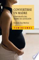 Libro de Convertirse En Madre
