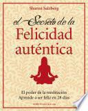 Libro de El Secreto De La Felicidad Auténtica