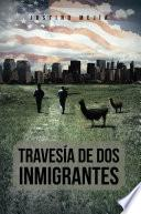 Libro de Travesia De Dos Inmigrantes