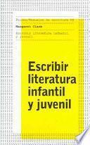Libro de Escribir Literatura Infantil Y Juvenil