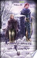 Libro de Cuando Muere Un Ruiseñor   Libro 2. Los Dos Reyes.